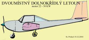 Dvoumístný dolnokřídlý letoun